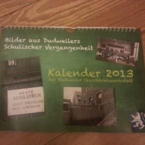 Dudweiler Geschichtswerkstatt veröffentlicht neuen Kalender für 2013