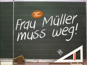 Plakat zum neuen Stück des Dudweiler Statt-Theaters: Frau Müller muss weg (Foto: Veranstalter)