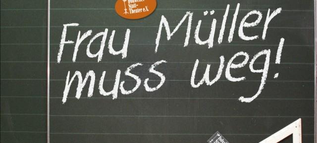 """Statt-Theater verlegt Premierentermin für """"Frau Müller muss weg"""""""