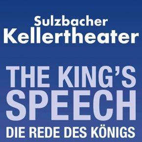 Das Sulzbacher Kellertheater präsentiert: The King's Speech  -Die Rede des Königs-