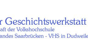 Neue Website der Dudweiler Geschichtswerkstatt!