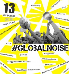 Plakat zur Global Noise-Aktion (Foto: Occupy)